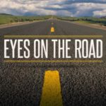 Eyes on the Road | North Point Community Church