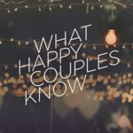 What Happy Couples Know – It's a Choice – North Point Community Church